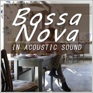 <名曲>ボサノバ2 -アコースティックギターサウンド-
