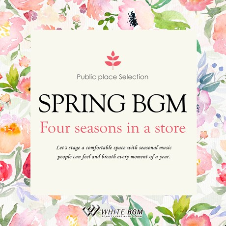 春BGM -Four seasons in a store-(4062)