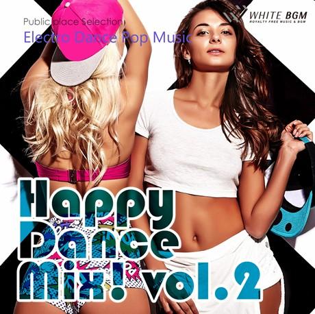 ハッピーダンスミックス!vol.2 -Electro Dance Pop Music-(4072)