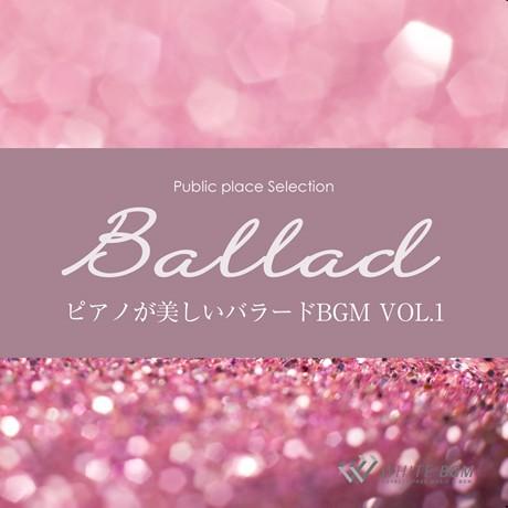 ピアノが美しいバラードBGM vol.1(4073)