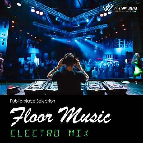 フロアミュージック -Electro MIX-(4080)