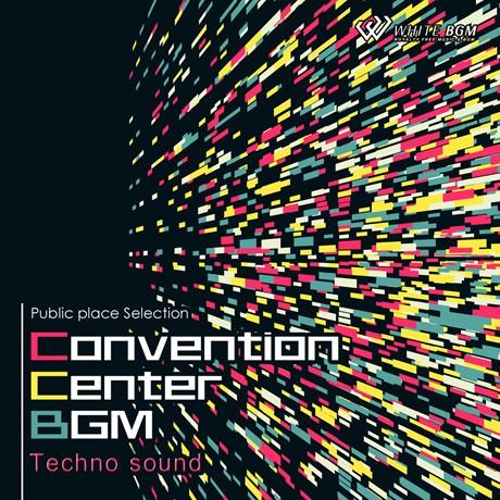 コンベンションセンターBGM -Tecno sound-(4085)