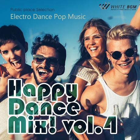 ハッピーダンスミックス!vol.4 -Electro Dance Pop Music-(4093)