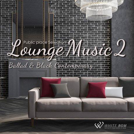 ラウンジミュージック2 -Ballad & Black Contemporary-(4094)