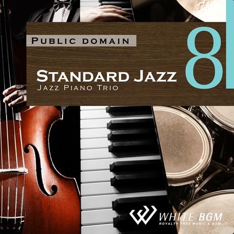 <名曲>スタンダードジャズ8 -ジャズピアノトリオ-(4098)